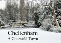 Cheltenham A Cotswold Town 2018 Images of Cheltenham by Jon Grainge