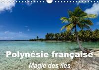 Polynesie Francaise - Magie Des Iles 2018 La Magie Des Iles De La Societe by Michel Hagege