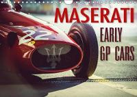 Maserati - Early Gp Cars 2018 The Early Gp Race Cars of Maserati by Johann Hinrichs
