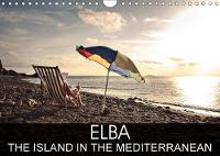 Elba the Island in the Mediterranean 2018 The Pearl in Crystal Clear Water by Val Thoermer