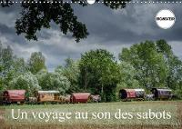 Un Voyage Au Son Des Sabots 2018 Une Etape Avec Le Cirque Bidon by Alain Gaymard