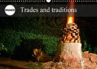 Trades and Traditions 2018 Traditional and Manual Trades by Alain Gaymard