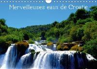 Merveilleuses Eaux De Croatie 2018 Paysages Aquatiques De Croatie by stephane favard