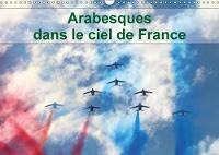 Arabesques Dans Le Ciel De France 2018 La Patrouille De France Dessine Tous Les Ans Des Arabesques Dans Le Ciel De France by Patrick Casaert