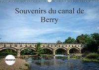 Souvenirs Du Canal De Berry 2018 Le Long Du Canal De Berry by Alain Gaymard