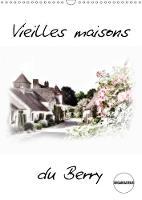Vieilles Maisons Du Berry 2018 Maisons Typiques Du Berry by Alain Gaymard
