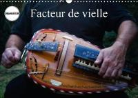 Facteur De Vielle 2018 Les Etapes De Fabrication De La Vielle by Alain Gaymard
