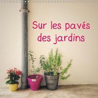 Sur Les Paves Des Jardins 2018 Sur Les Paves Gris De Paris, Des Plantes En Pot Et Des Herbes Sauvages Colorent La Ville. by Valerie Theninge