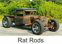 Rat Rods 2018 A Rat Rod is a Custom-Built Car, Built with Creativity, Parts on Hand and it is the Expression of the Builder's Vision. by Performance Image