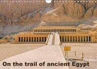 On the Trail of the Ancient Egypt 2018 On the Trail of the Ancient Egypt in Thebes West and Thebes East by Lars Eberschulz