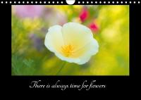 There is Always Time for Flowers 2018 Beautiful Flowers for Closer Look by Olli Karjalainen
