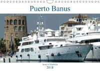 Puerto Banus 2018 Jewel of Marbella by Jon Grainge