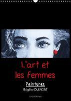 L'Art Et Les Femmes 2018 Les Femmes Dans L'art by Brigitte Dumont