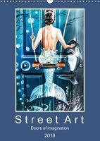 Street Art 2018 Doors of Imagination by Dieter Meyer