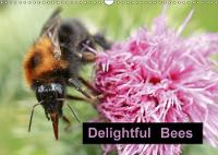 Delightful Bees 2018 One of Natures Important Little Helpers by Rachel Travis