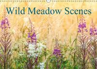Wild Meadow Scenes 2018 Wildflower Meadows in Glorius Colour. by Neil Davies