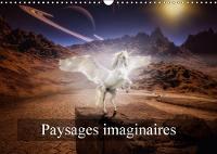 Paysages imaginaires 2018 Images de mondes virtuels by Alain Gaymard