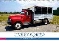 CHEVY POWER 2018 Classic Chevrolet trucks in Cuba by Henning Von Loewis of Menar