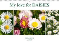 My love for daisies 2018 Heart-touching small meadow flowers by Gisela Kruse