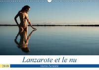 Lanzarote et le nu 2018 Photos erotiques dans la nature de l'Ile de Lanzarote by Martin Zurmuhle
