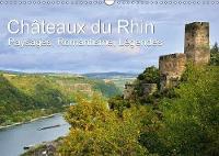 Chateaux du Rhin - Paysages, Romantisme, Legendes 2018 Paysages romantiques de la vallee du Haut-Rhin moyen by Juergen Feuerer