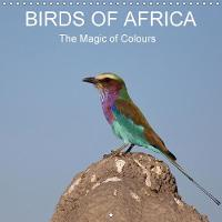 Birds of Africa 2018 The Magic of Colours by Michael Herzog