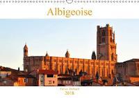 Albigeoise 2018 La ville d'Albi et son patrimoine by Patrice Thebault