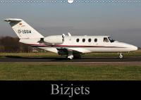 Bizjets 2018 Images of Executive Jets by Mark Stevens