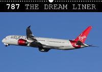 787 - The Dream Liner 2018 Images of Boeing's 787 Dreamliner by Mark Stevens