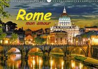 Rome mon amour 2018 Rome la ville eternelle. 13 photos fantastiques sur un calendrier de haute qualite by Atlantismedia