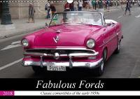 Fabulous Fords 2018 Classic convertibles of the early 1950s by Henning von Loewis of Menar
