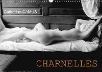 CHARNELLES 2018 Nus feminins sensuels by Catherine CAMUS