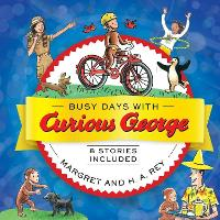 Busy Days with Curious George by H. A. Rey