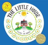 The Little House 75th Anniversary Edition by Virginia Lee Burton
