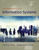 Fundamentals of Information Systems by George (Professor Emeritus, Florida State University) Reynolds, George (Strayer University) Reynolds