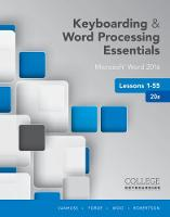 Keyboarding and Word Processing Essentials Lessons 1-55 Microsoft (R) Word 2016, Spiral bound Version by Donna Woo, Connie Forde, Susie H. VanHuss, Vicki Robertson