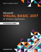 Microsoft Visual Basic 2017 for Windows Applications Introductory by Corinne (Central Virginia Community College) Hoisington