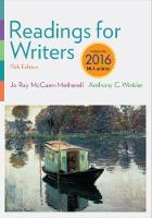 Readings for Writers, 2016 MLA Update by Anthony C. Winkler, Jo Ray McCuen-Metherell
