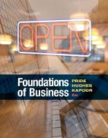 Foundations of Business by Robert (Richland College, Dallas County Community Colleges) Hughes, Jack R. (College of DuPage) Kapoor, William M. (Texa Pride