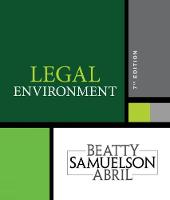 Legal Environment by Susan S. (Boston University) Samuelson, Jeffrey (University of Miami) Beatty, Jeffrey (Boston University) Beatty