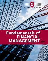 Fundamentals of Financial Management by Eugene (University of Florida) Brigham, Joel (University of Florida) Houston