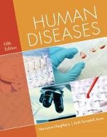 Human Diseases by Marianne (University of Arkansas) Neighbors, Ruth (Mercy Health System, NWA, St. Mary's Hospital) Tannehill-Jones