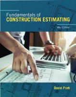 Fundamentals of Construction Estimating by David (Consultant) Pratt