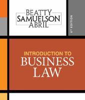 Introduction to Business Law by Jeffrey (University of Miami) Beatty, Jeffrey (Boston University) Beatty, Susan (Boston University) Samuelson