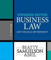 Business Law and the Legal Environment, Standard Edition by Patricia (University of Miami) Sanchez Abril, Jeffrey (Boston University) Beatty, Susan (Boston University) Samuelson