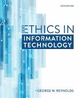 Ethics in Information Technology by George (Strayer University) Reynolds