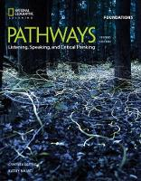 Pathways: Listening, Speaking, and Critical Thinking Foundations by Kristin Johannsen, Rebecca Chase, Paul MacIntyre, Kathy Najafi