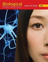 Biological Psychology by James W. (North Carolina State University) Kalat