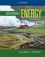 Sustainable Energy, SI Edition by Richard (Department of Physics and Atmospheric Science at Dalhousie University) Dunlap