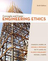 Engineering Ethics Concepts and Cases by Ray (Texas A&M) James, Elaine (Utah Valley University) Englehardt, Jr., Charles (Texas A&M University) Harris, Micha Pritchard